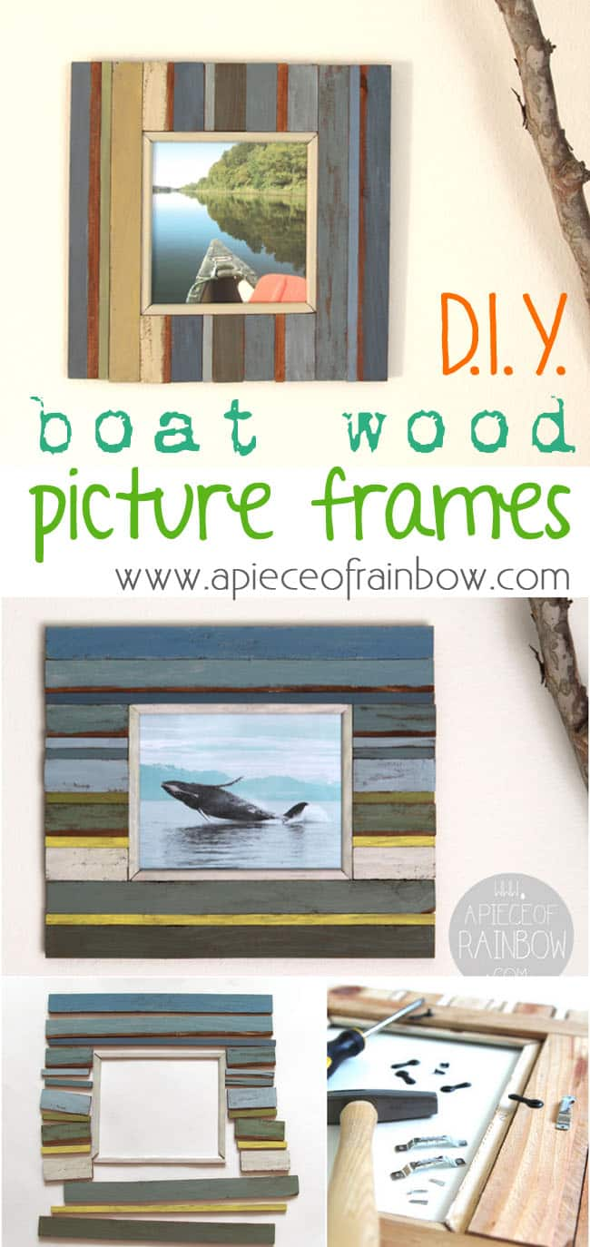 Make Wood Picture Frames | Boat Wood | A Piece Of Rainbow