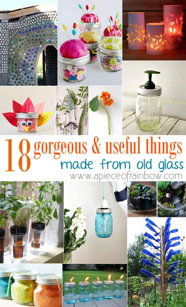 Reuse old glass to make useful things a piece of rainbow for Waste things useful material