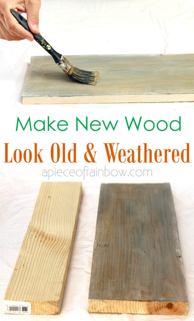 how to make new wood look like old weathered wood