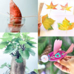 21 creative stay-at-home activities for kids & the whole family: educational project ideas, fun DIY arts and crafts, things to do with simple & free materials!