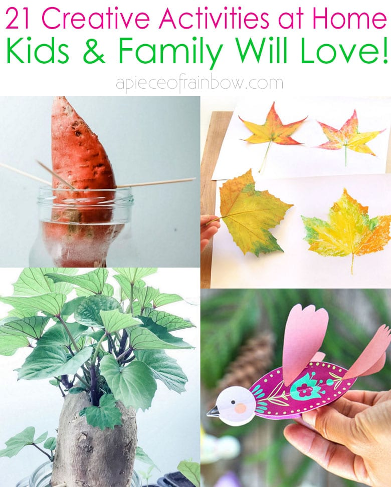 21 Creative Stay At Home Activities For Kids Family A Piece Of